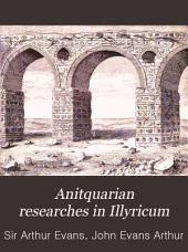 Anitquarian Researches in Illyricum