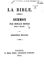 La Bible. Sermon [on Matt. iv. 4]. ... Deuxième édition