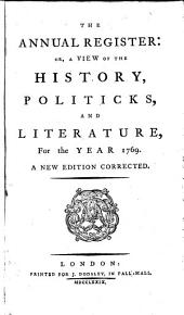 The Annual Register: World Events .... 1769