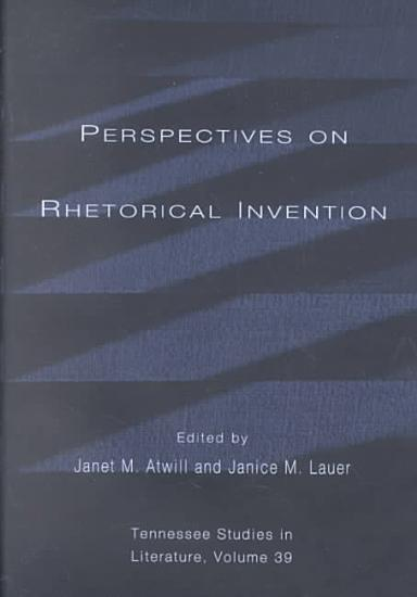 Perspectives on Rhetorical Invention PDF