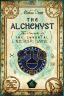 The Alchemyst : Secrets of the Immortal Nicholas Flamel