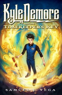 Download Kyle Demore and the Timekeeper s Key Book