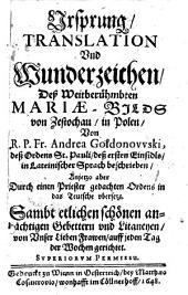 Ursprung, Translation und Wunderzeichen deß Maria-Bilds von Zestochau, in Polen (etc.)