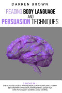 Reading Body Language and Persuasion Techniques