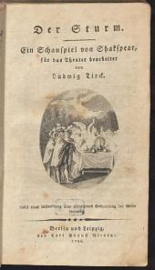 Sämmtliche Werke: Nebst einer Abhandlung über Shakspears Behandlung des Wunderbaren. ¬Der Sturm. 9