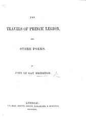 The Travels of Prince Legion, and Other Poems