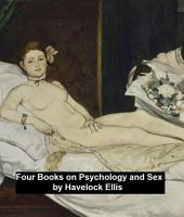 Four Books on Psychology and Sex