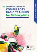 The Official DSA Guide to Compulsory Basic Training for Motorcyclists PDF