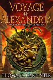 Voyage of Alexandria (Alexandria Saga #6)