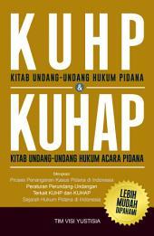 KUHP (Kitab Undang-Undang Hukum Pidana) & KUHAP (Kitab Undang-Undang Hukum Perdata)