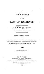 A treatise on the law of evidence: Volume 2