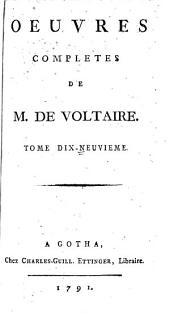 Oeuvres complètes de M. de Voltaire: Volume19