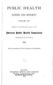 Public Health Papers and Reports: Volume 7