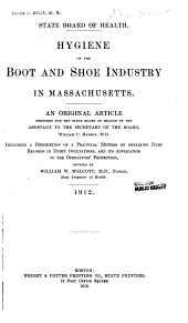 Hygiene of the Boot and Shoe Industry in Massachusetts ...