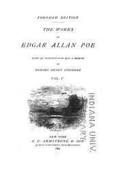 The Works of Edgar Allan Poe: Volume 5