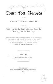 The Court Leet Records of the Manor of Manchester: From the Year 1552 to the Year 1686, and from the Year 1731 to the Year 1846, Volume 11