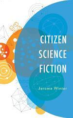 Citizen Science Fiction