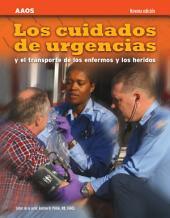Los Cuidados De Urgencias Y El Transporte De Los Enfermos Y Los Heridos, Novena Edicion: Edición 9