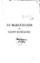 Marguillier de St. Eustache: comédie