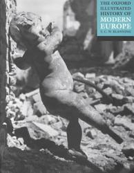 The Oxford Illustrated History Of Modern Europe Book PDF