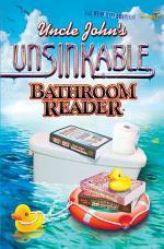 Uncle John's Unsinkable Bathroom Reader