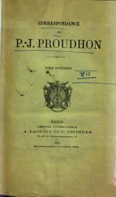 Correspondance de P.-J. Proudhon: Volume12