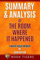 Download Summary and Analysis of The Room Where It Happened Book