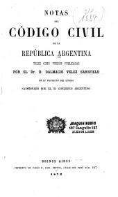 Notas del código civil de la República Argentina