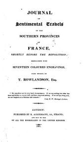 Journal of sentimental travels in the southern provinces of France, shortly before the revolution