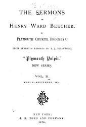 The Sermons of Henry Ward Beecher: In Plymouth Church, Brooklyn
