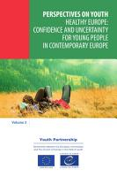 Healthy Europe  confidence and uncertainty for young people in contemporary Europe PDF