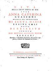 Vita della gran serva di Dio suor Anna Caterina Guasconi, monaca nel monastero di Santa Maria Regina Cœli detto di Chiarito