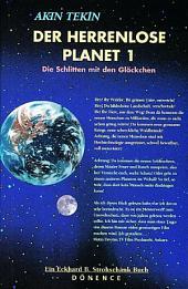 Der Herrenlose Planet: Die Schlitten mit den Glöckchen