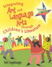 Integrating Art and Language Arts Through Children's Literature