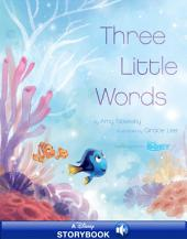 Finding Dory:Three Little Words: A Disney Read-Along