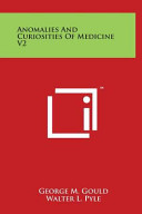 Anomalies and Curiosities of Medicine
