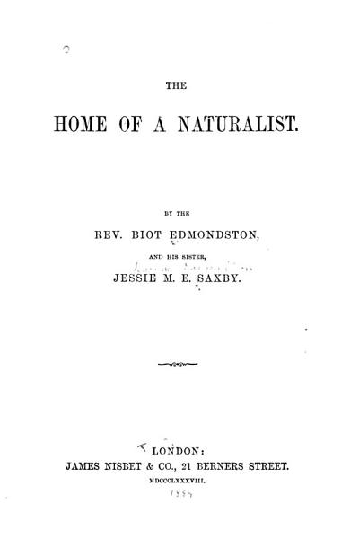 The Home Of A Naturalist