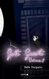 Gata Garota: Volume 1