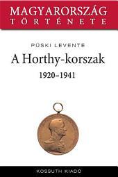 A Horthy-korszak: 1920-1941