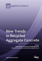 New Trends in Recycled Aggregate Concrete PDF