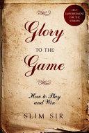 Glory To the Game PDF