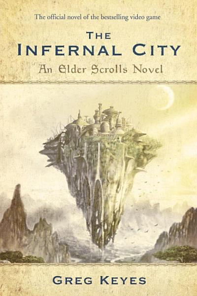 The Infernal City An Elder Scrolls Novel
