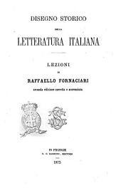 Disegno storico della letteratura italiana lezioni di Raffaello Fornaciari