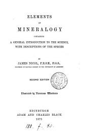 Elements of Mineralogy: Containing a General Introduction to the Science, with Descriptions of the Species