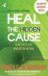 Heal The Hidden Cause Book PDF
