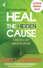 Heal The Hidden Cause