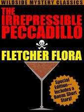 The Irrepressible Peccadillo: Special Edition
