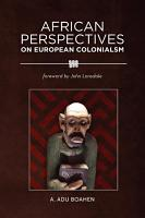 African Perspectives on European Colonialism PDF