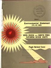 Pisgah National Forest (N.F.), Buck Creek & North Fork Catawba River Units: Environmental Impact Statement