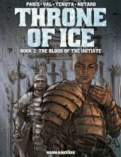 Throne of Ice #2 : The Blood of the Initiate